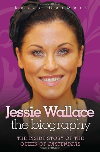 9781843583448: Jessie Wallace: The Biography