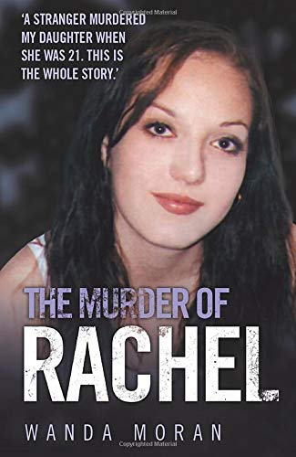 The Murder of Rachel: Moran, W.M.