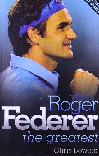 9781843583899: Roger Federer: The Greatest