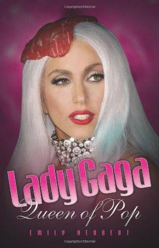 9781843584001: Lady Gaga: Queen of Pop