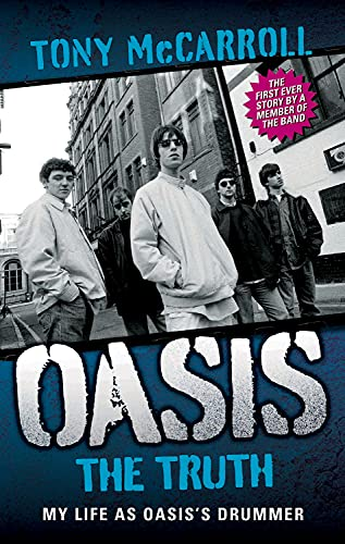 9781843584995: Oasis the Truth: My Life as Oasis's Drummer