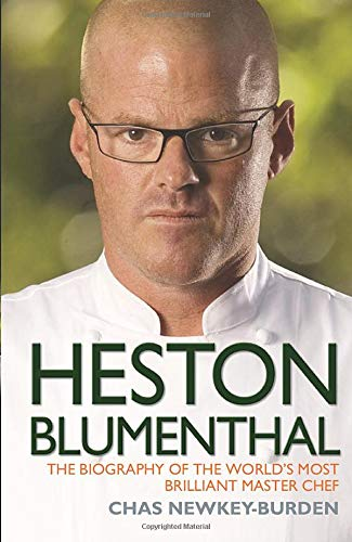 9781843589563: Heston Blumenthal: The Biography of the World's Most Brilliant Master Chef
