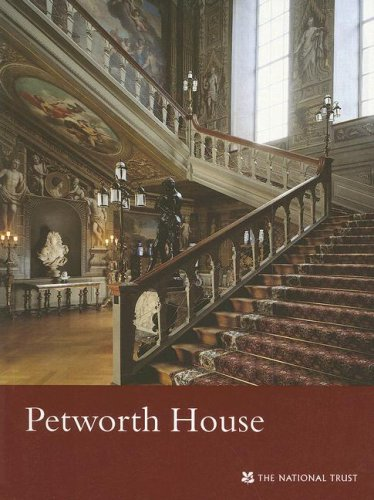 Petworth House ( West Sussex) (National Trust Guidebooks): Rowell, Christopher