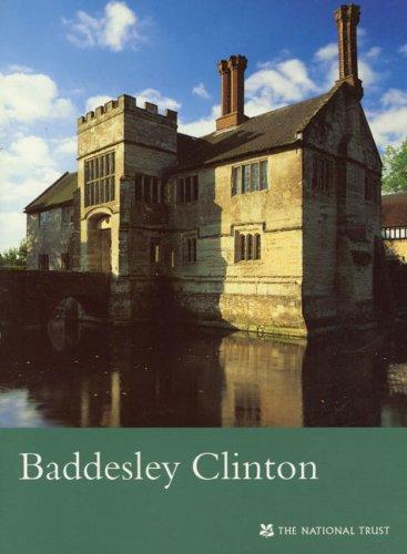 9781843590330: Baddesley Clinton (National Trust Guidebooks)