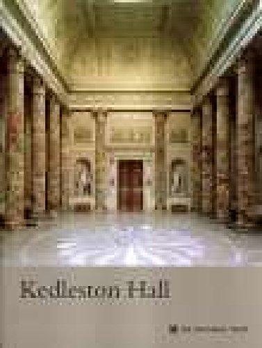 Kedleston Hall, Derbyshire (National Trust Guidebooks): Garnett, Oliver
