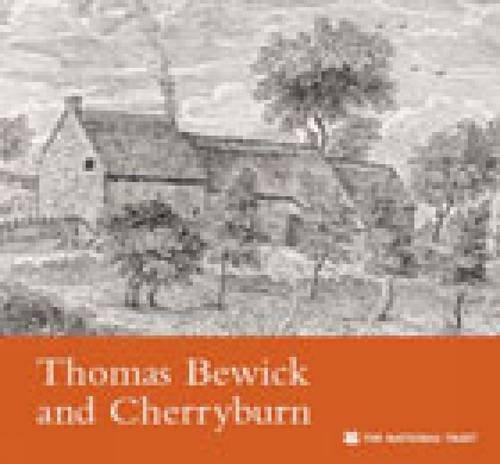 9781843592211: Thomas Bewick and Cherryburn, Northumberland