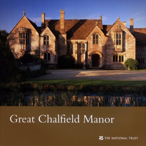9781843592778: Great Chalfield Manor: A Souvenir Guide