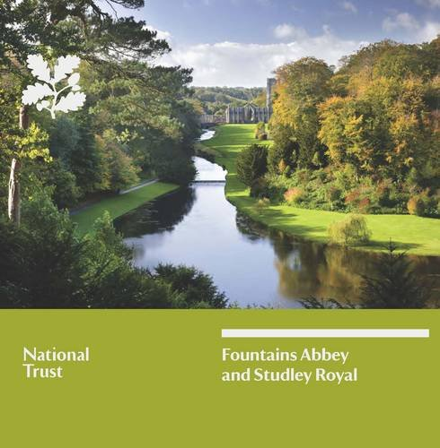 9781843593157: Fountains Abbey and Studley Royal, North Yorkshire (National Trust Guidebook)