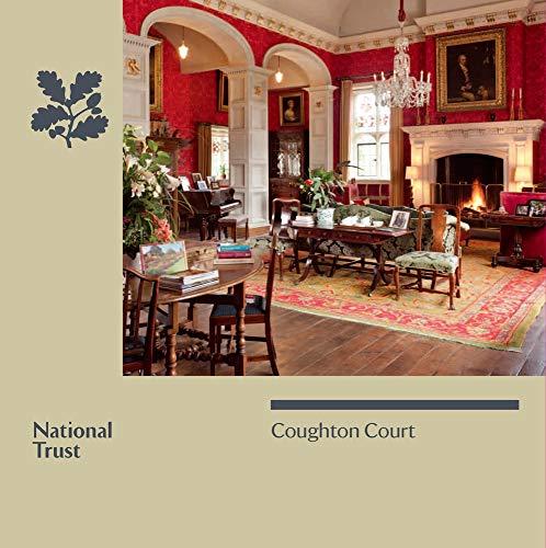 Coughton Court (National Trust Guide): Garnett, Oliver; National Trust