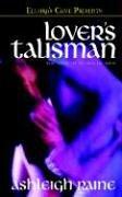 Lover's Talisman by Raine, Ashleigh: Ashleigh Raine