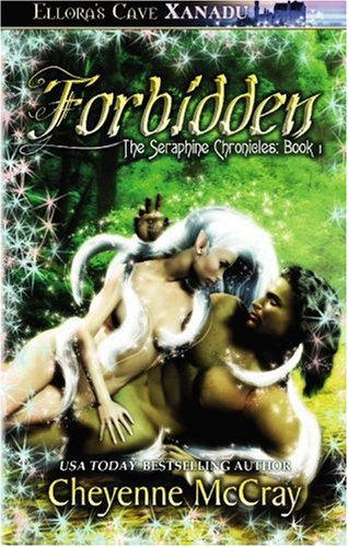 9781843605607: Forbidden (The Seraphine Chronicles, Book 1)