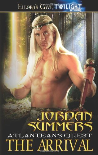 The Arrival (Atlantean's Quest, Book 1): Summers, Jordan