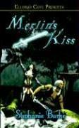 9781843606215: Merlin's Kiss