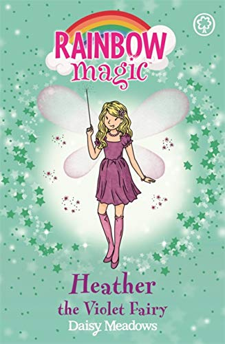 Heather the Violet Fairy: The Rainbow Fairies Book 7 (Rainbow Magic, Band 7)