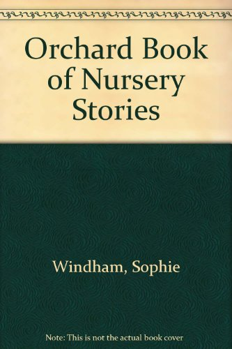 9781843620464: Orchard Book of Nursery Stories