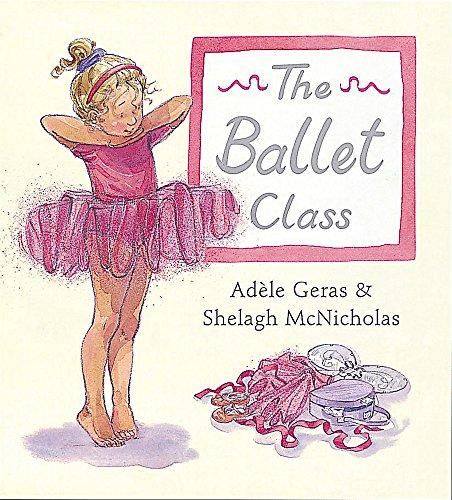 9781843620952: The Ballet Class