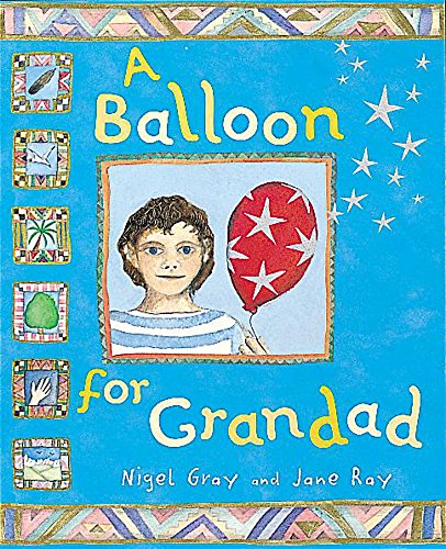 9781843621027: A Balloon for Grandad