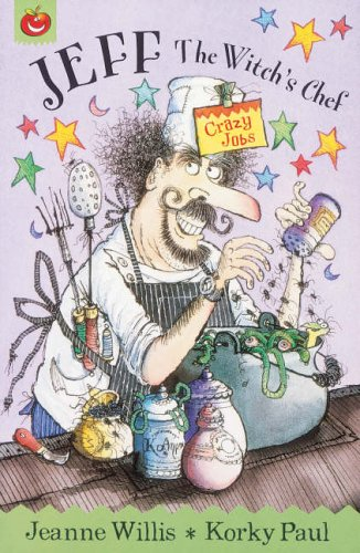 9781843621461: Jeff The Witch's Chef (Crazy Jobs)