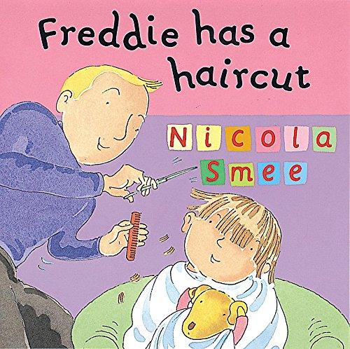 9781843622154: Freddie Has a Haircut (Freddie's First Experiences)