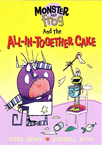 9781843622338: Monster And Frog and the All-In-Together Cake