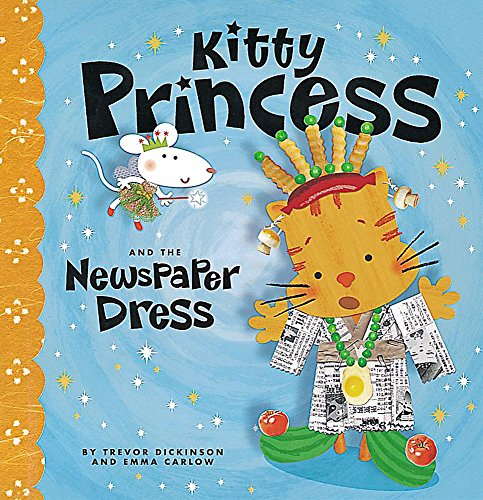 9781843623588: Kitty Princess and the Newspaper Dress