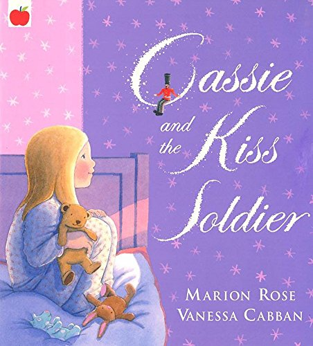 Cassie and the Kiss Soldier: Rose, Marion