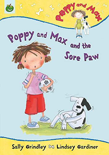 Poppy and Max and the Sore Paw: Sally Grindley