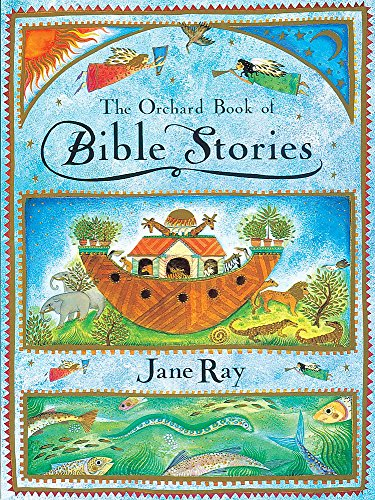 The Orchard Book Of Bible Stories (9781843624240) by Jane Ray