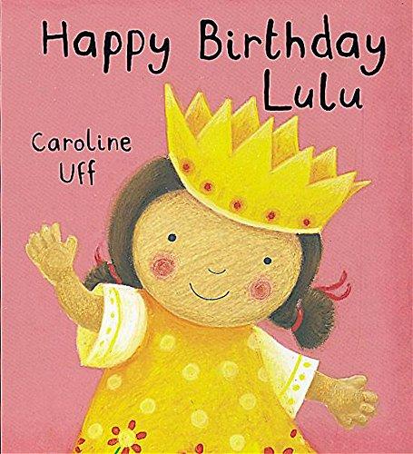 9781843624646: Happy Birthday Lulu