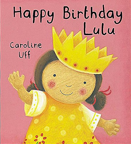 9781843624646: Lulu: Happy Birthday Lulu