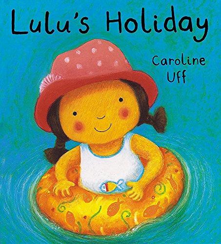 9781843624783: Lulu's Holiday