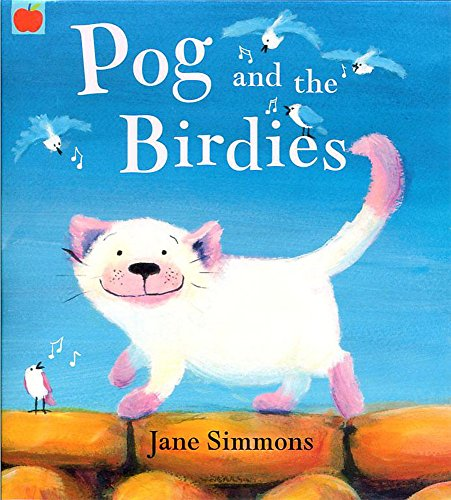 Pog and the Birdies (9781843624967) by Jane Simmons