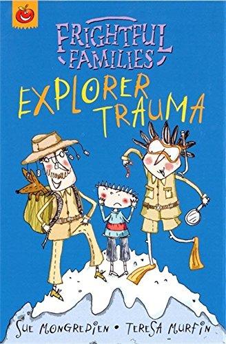 9781843625636: Explorer Trauma (Frightful Families)
