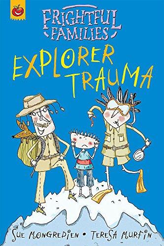 9781843625711: Explorer Trauma (Frightful Families)