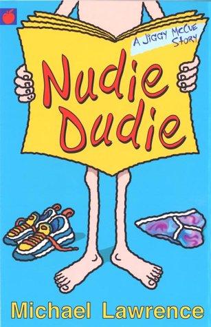 9781843626473: Nudie Dudie (A Jiggy McCue Story)