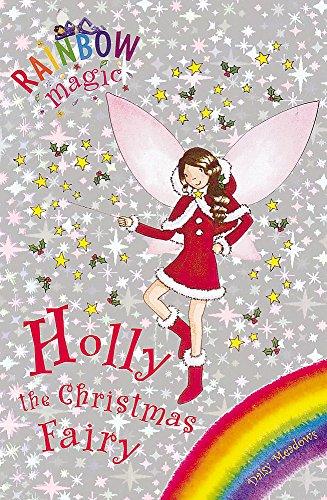 Holly the Christmas Fairy (Rainbow Magic Special): Daisy Meadows
