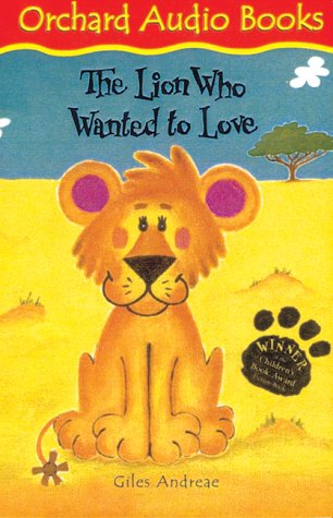 9781843626770: The Lion Who Wanted to Love (Book & Tape)