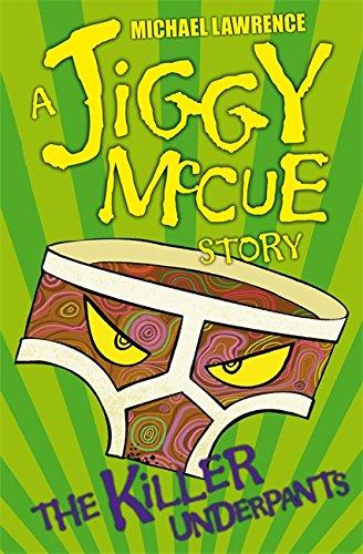 9781843626800: Jiggy McCue: The Killer Underpants