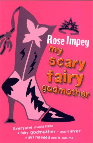 My Scary Fairy Godmother (Red Apple): Impey, Rose