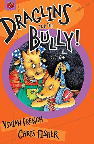 9781843627098: Draglins and the Bully