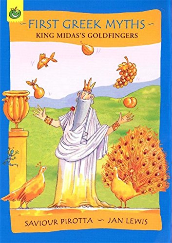 9781843628040: King Midas's Goldfingers (First Greek Myths)