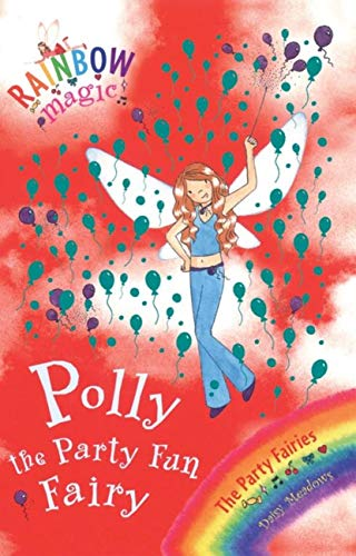 9781843628224: Polly The Party Fun Fairy: The Party Fairies Book 5 (Rainbow Magic)