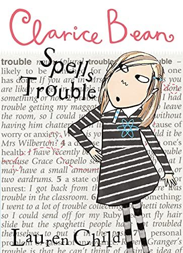 CLARICE BEAN SPELLS TROUBLE. (SIGNED): CHILD, Lauren.
