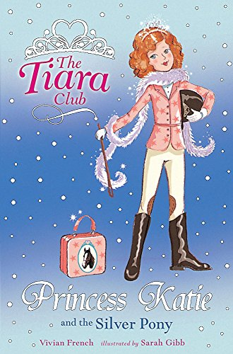 9781843628606: Princess Katie and the Silver Pony (The Tiara Club)