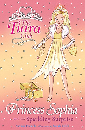 9781843628620: Princess Sophia and the Sparkling Surprise (The Tiara Club)