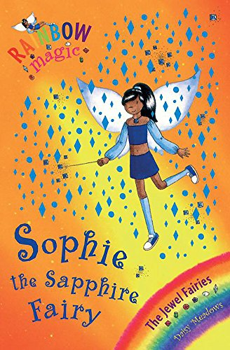 9781843629535: Sophie the Sapphire Fairy (Rainbow Magic, the Jewel Fairies #27)