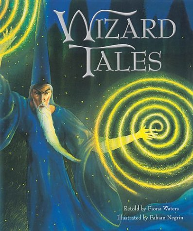 9781843650089: Wizard Tales: Stories of Enchantment and Magic from Around the World