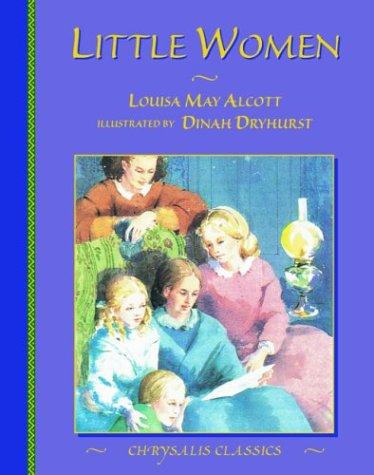 Little Women (Chrysalis Children's Classics Series) (9781843650492) by Alcott, Louisa May