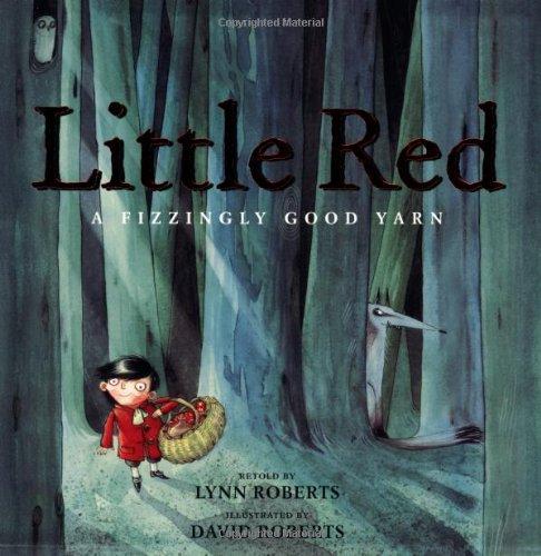 9781843650966: Little Red: A Fizzingly Good Yarn