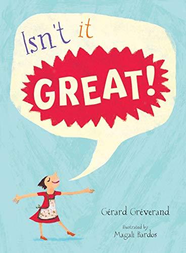 Isn't it Great!: Gérard Gréverand